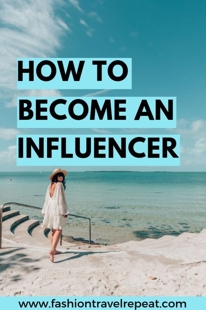 How to Become an Instagram Influencer - FashionTravelRepeat